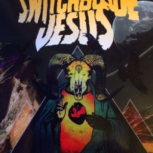 Switchblade Jesus_Self Titled