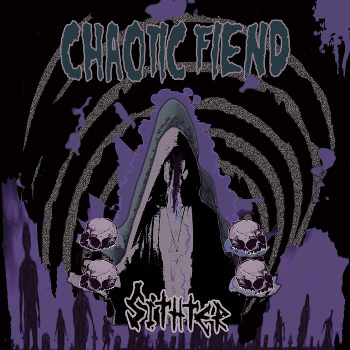 Chaotic Fiend_Album Cover
