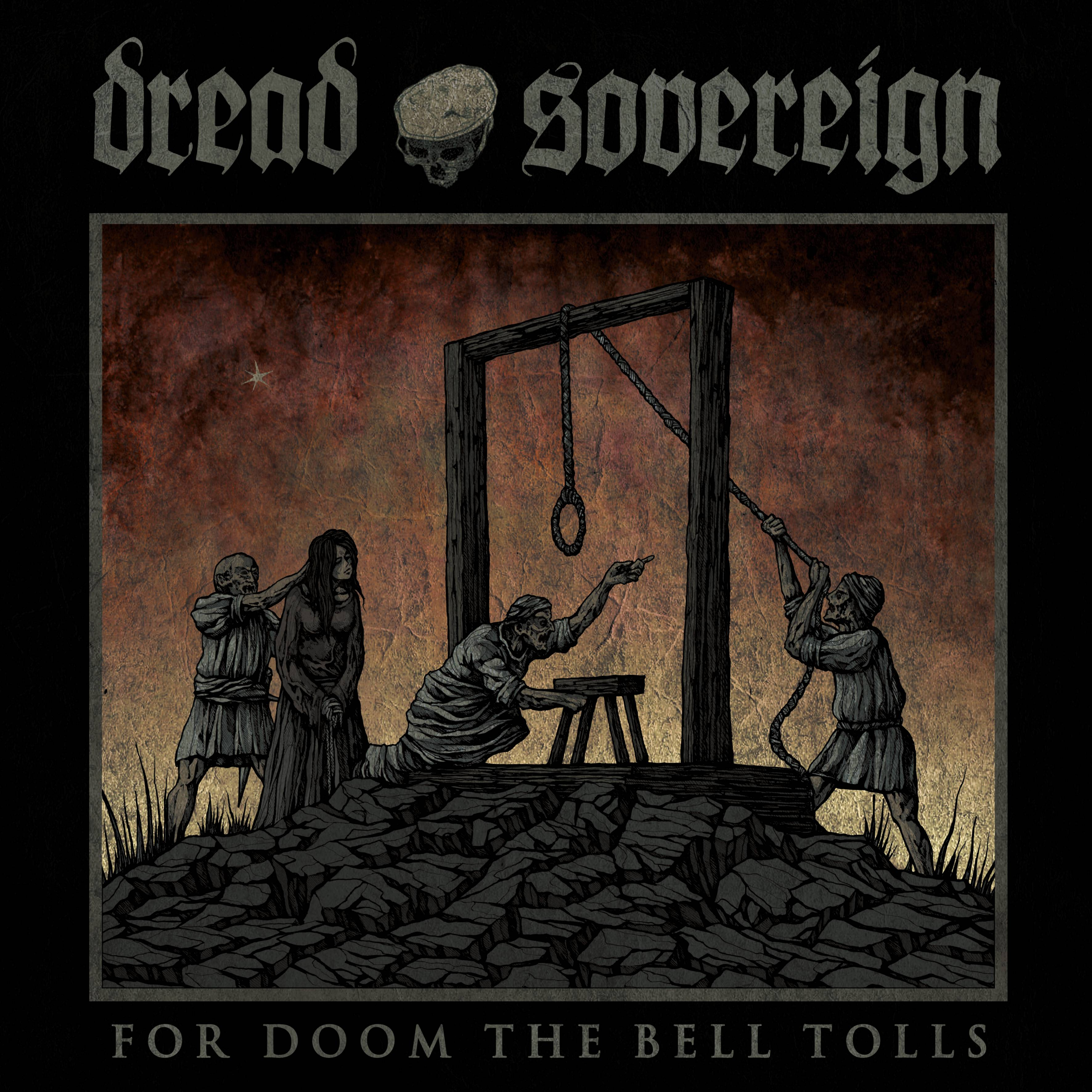 Dread-Sovereign-For-Doom-the-Bell-Toll_Album Cover