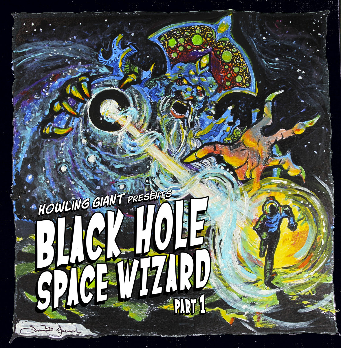 Black Hole Space Wizard_Part 1_Album Cover
