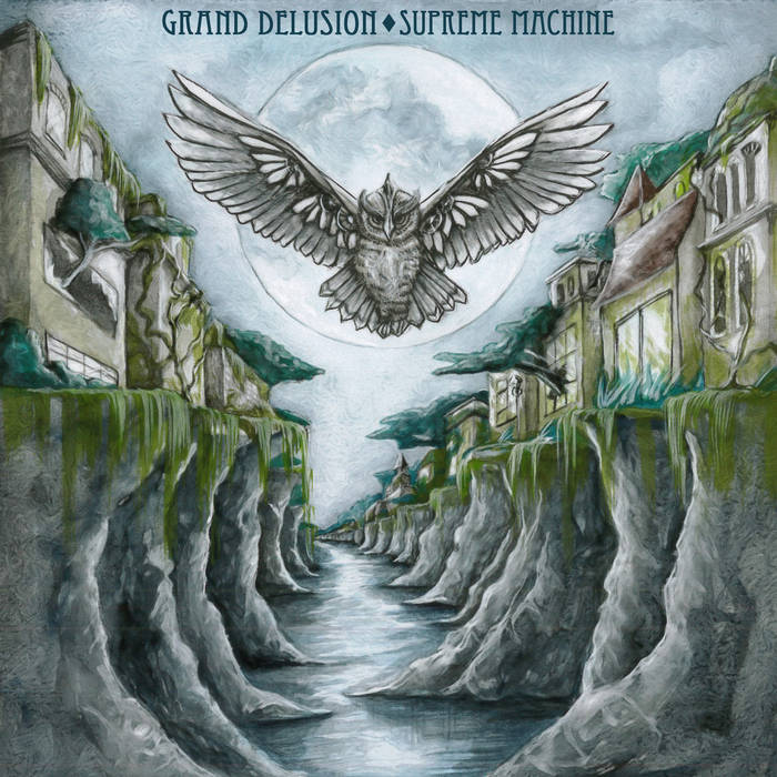 Grand Delusion_Supreme Machine