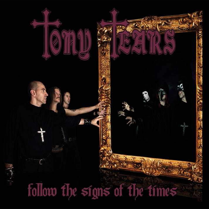 Tony-Tears-Follow-the-signs