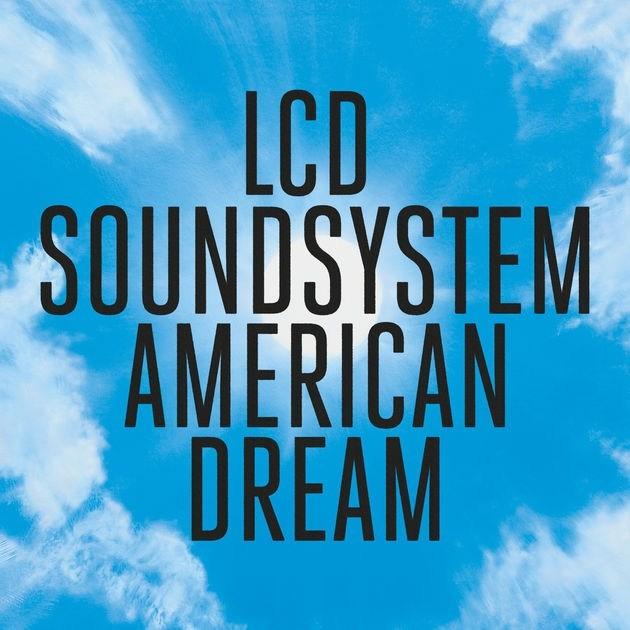 lcd-soundsystem-american-dream