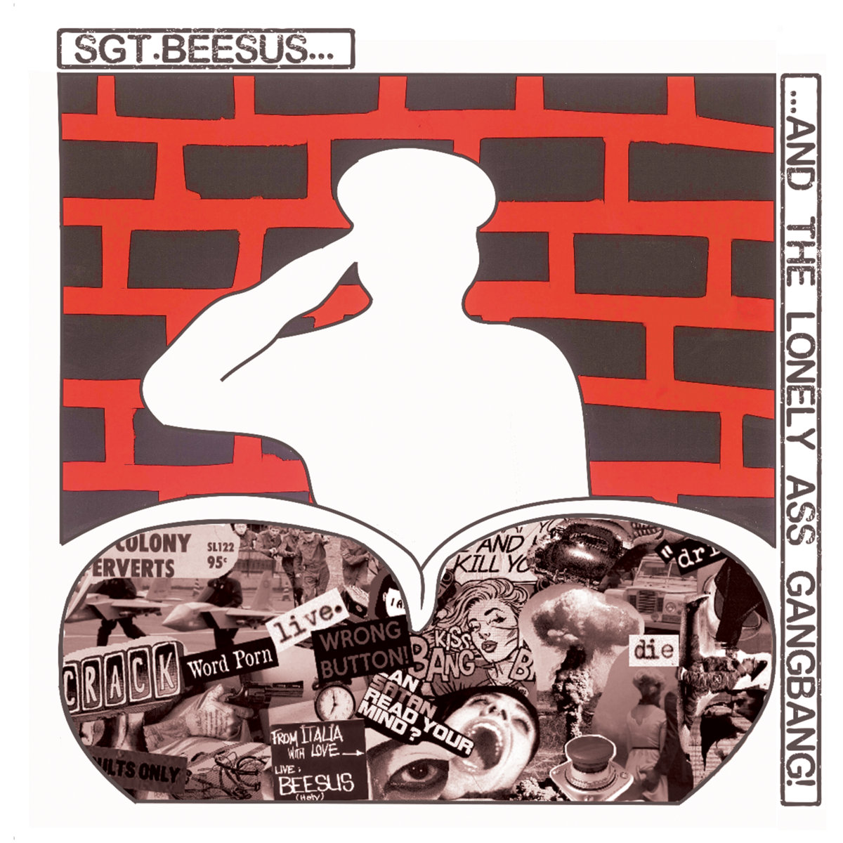 Sgt. Beesus and the Lonely Ass Gangbang_Album Cover